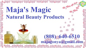 "Maja's natural body care products combine ingredients with... ""a touch of Magic""!"
